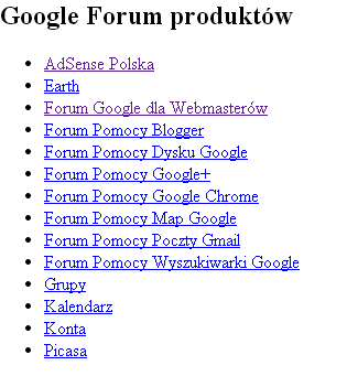 Google Forum produktów   Google Groups nowe